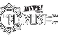 the HYPE! presents The Playlist!