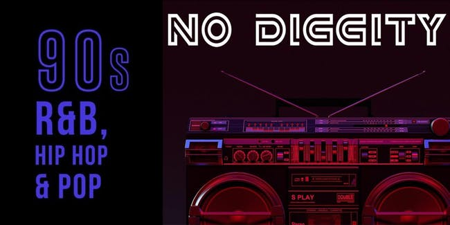 Late New Year's Eve Bash feat. No Diggity (90s R&B, Hip Hop & Pop Tribute)