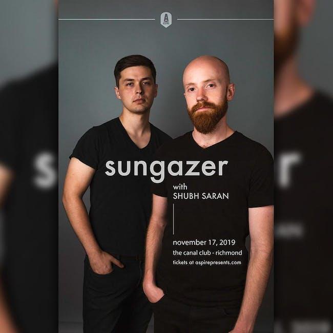 Sungazer w/ Shubh Saran
