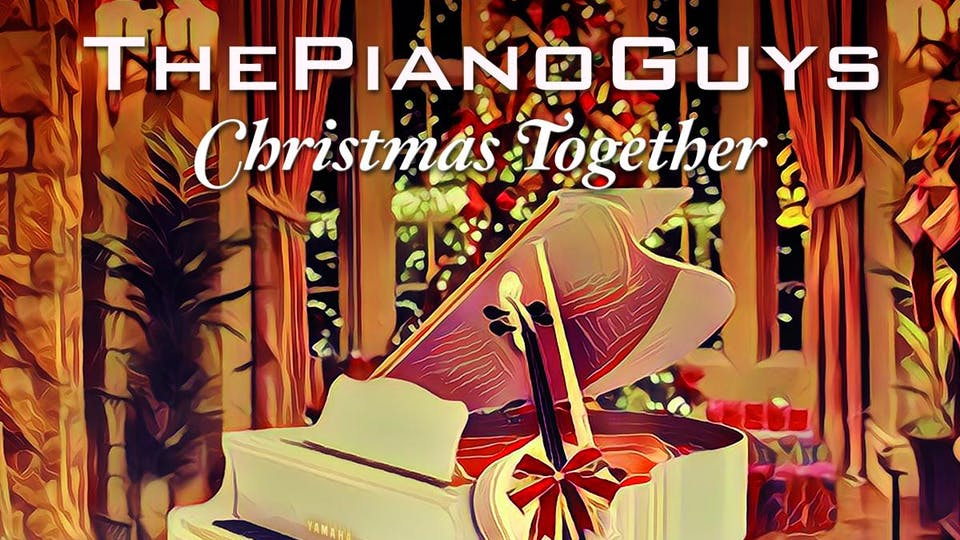 The Piano Guys: Christmas Together