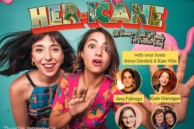 Her-icane: All Women+ Stand Up Comedy for Disaster Relief