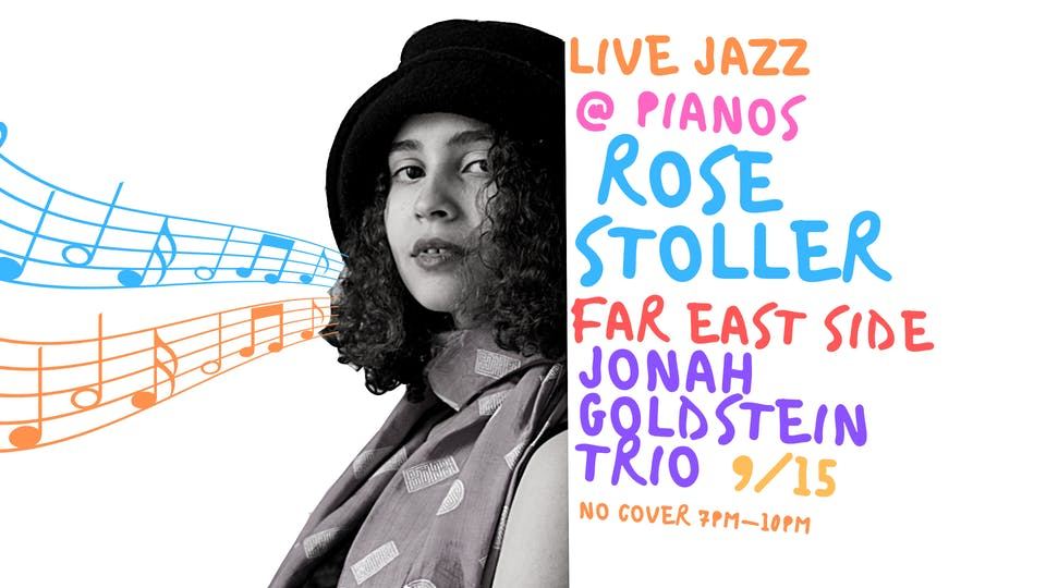 Live Jazz: Rose Stoller, Far East Side, Jonah Goldstein Trio (Free)
