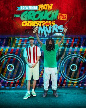 The Grouch - How the Grouch Stole Christmas Final Tour w/ Murs