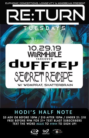 Re:turn Tuesday Wormhole Takeover ft. Duffrey, Secret Recipe, +more