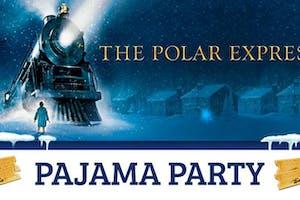 The Polar Express: Pajama Party!