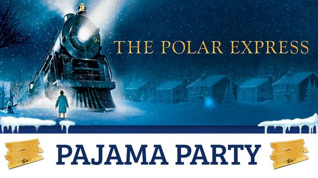 The Polar Express: Pajama Party!