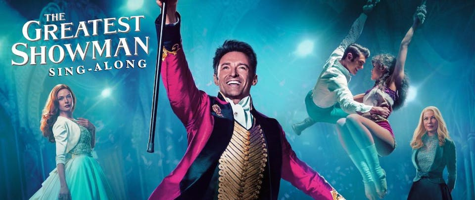 The Greatest Showman - Sing Along