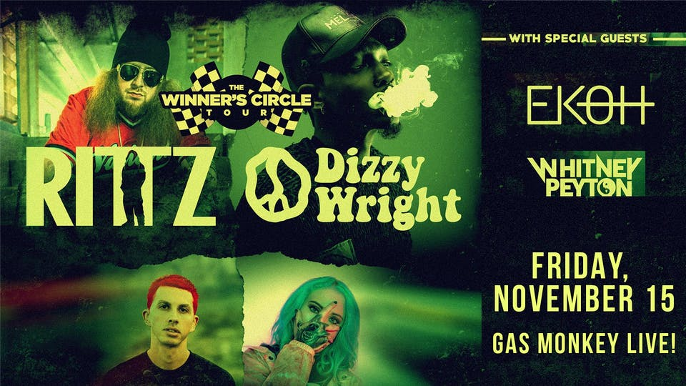 Rittz + Dizzy Wright
