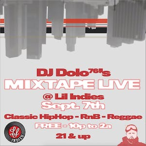 DJ Dolo's Mixtape Live at Lil Indie's