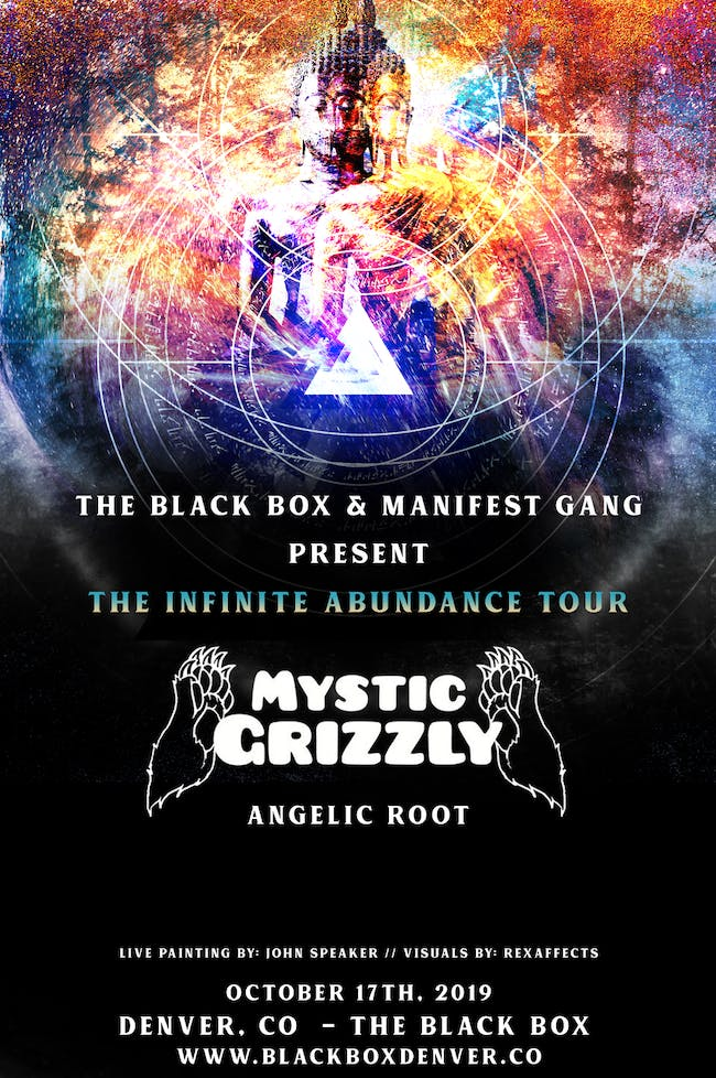 Mystic Grizzly 'The Infinite Abundance Tour'