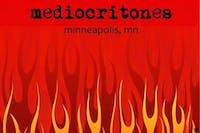 The Mediocritones