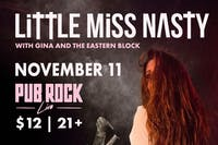Little Miss Nasty - Rock And Roll Burlesque with Gina And The Eastern Block