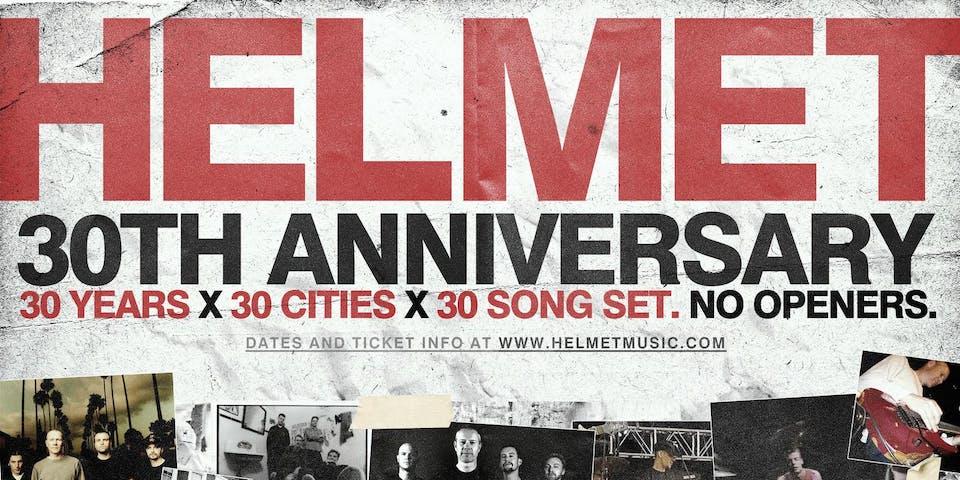 Helmet: 30th Anniversary Tour