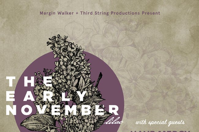 The Early November • Have Mercy • OWEL