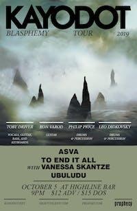 Kayo Dot, Asva, To End It All (w/ Vanessa Skantze), UbuludU