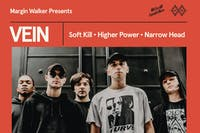 Vein • Soft Kill • Higher Power • Narrow Head