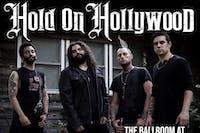 HOLD ON HOLLYWOOD / KEROSENE SHORES