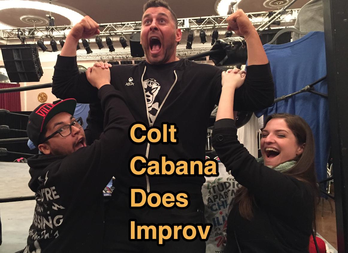 Colt Cabana Does Improv