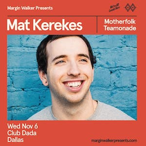 Mat Kerekes • Motherfolk • Teamonade
