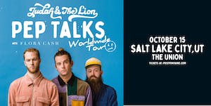 Judah & the Lion: Pep Talks Worldwide Tour 2019