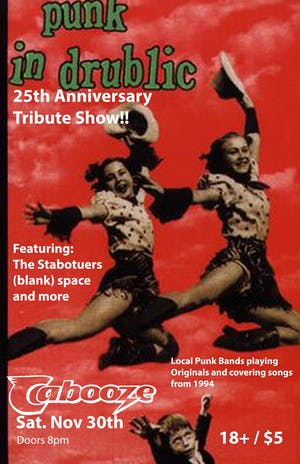 Punks in Drublic - 25th Anniversary Tribute Show