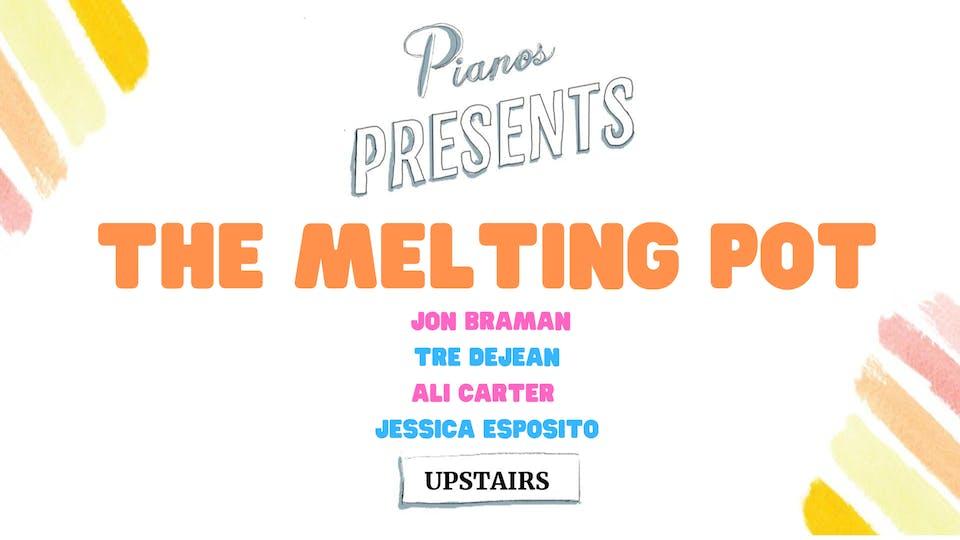 The Melting Pot ft. Jon Braman, Tre DeJean, Ali Carter, + more (FREE)