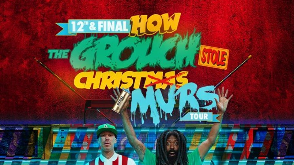 How The Grouch Stole Xmas w/Murs