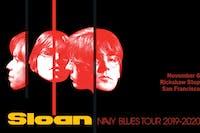 SLOAN - Navy Blues Tour