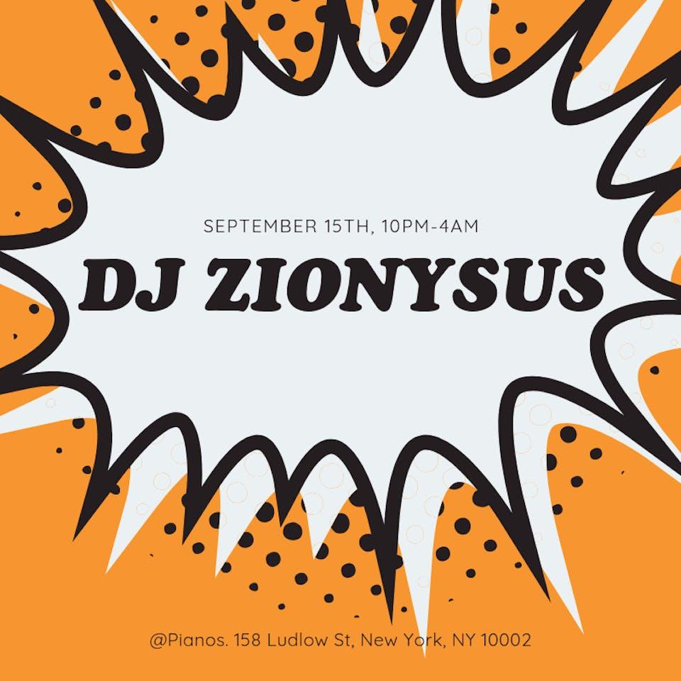 DJ Zionysus (Free) – Tickets – Pianos: Upstairs Lounge – New