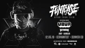 Funtcase - DPMO Tour w/ UBUR, Definitive, Joof, Aabear