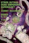 Dead Emperors, Otros Outros, Superquiet & Denny Richards