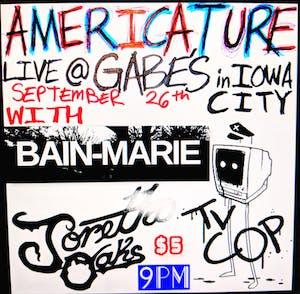 Americature with Bain-Marie , TV Cop and Joretta Oaks