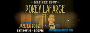 Pokey LaFarge (solo) w/ Jake La Botz