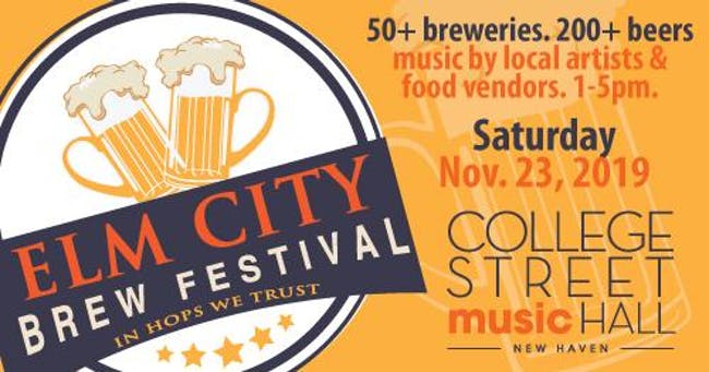 College Street Music Hall Elm City Brew Festival Tickets College Street Music Hall New Haven Ct November 23rd 2019