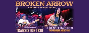 Broken Arrow (Neil Young tribute) w/ Transistor Trio