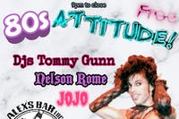 Attitude- An 80s Night
