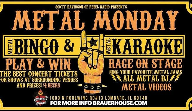 Metal Bingo Mondays at Brauer House