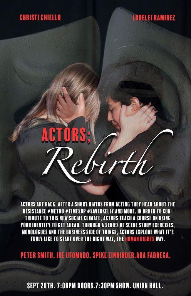 ACTORS; Rebirth