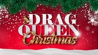 A Drag Queen Christmas: The Naughty Tour