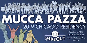 Mucca Pazza - October Residency! Night 2