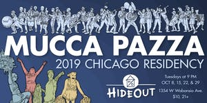 Mucca Pazza - October Residency! Night 3