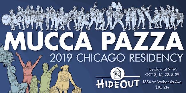 Mucca Pazza - October Residency! Night 3