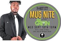 "Forest City ""Mug Nite"" @ BSIDE featuring DJ Green"