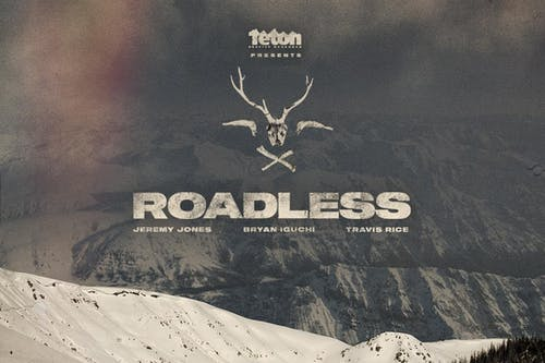Teton Gravity Research: Roadless