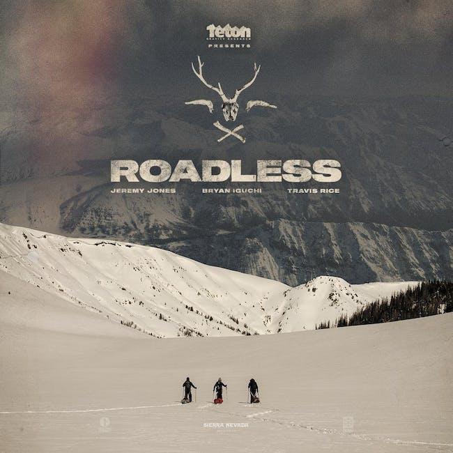 Teton Gravity Research: Roadless