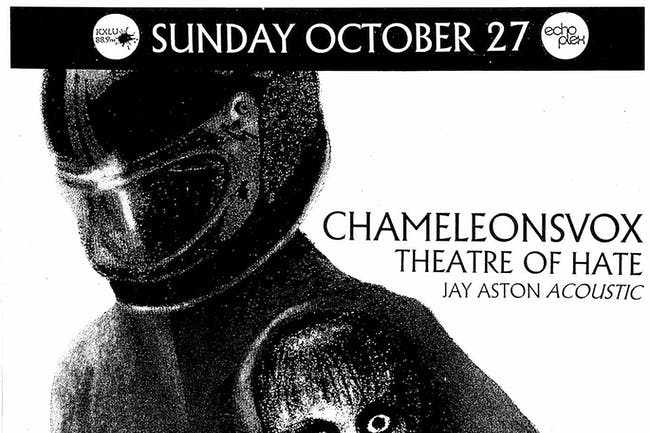 CHAMELEONSVOX + THEATRE OF HATE + JAY ASTON [Gene Loves Jezebel Acoustic)