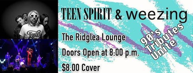 Teen Spirit and Weezing in the Ridglea Lounge