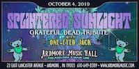 Splintered Sunlight (Grateful Dead tribute) w/ One-Eyed Jack