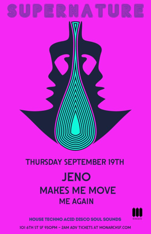 Supernature Thursdays: Jeno | DJ M3 aka Makes Me Move | Me Again