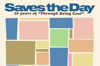 """SOLD OUT Saves the Day - 20 Years of """"Through Being Cool"""""""